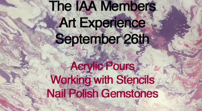The IAA Members Art Experience at the IAA Meeting Sept. 26