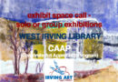 Call for artists – exhibit space at the West Irving Library