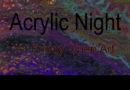 ACRYLIC NIGHT August 3 – Pouring Project with Household Tools
