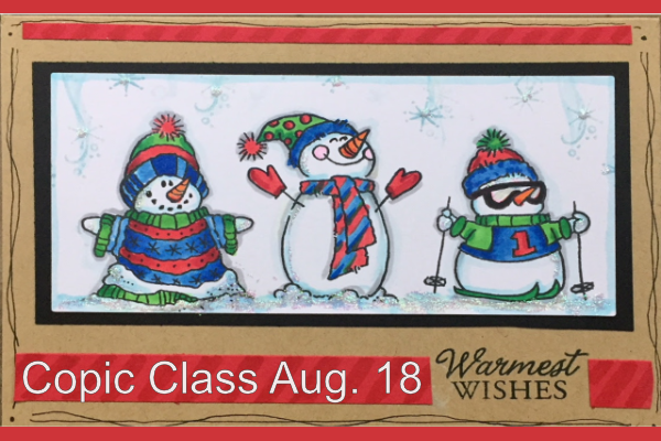 Aug 18 Copic class with Laura Griffin – Christmas projects!