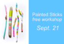 Painted Sticks: Free art activity for Sept. 21st