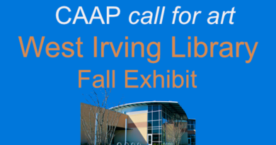 West Irving Library Fall Exhibit call for art…due Sept. 30