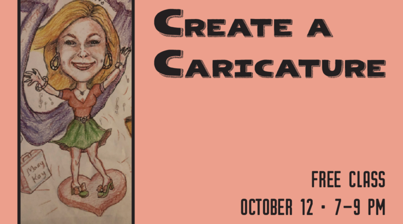 Create a Caricature with Alicia – FREE Oct. 12