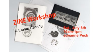 Zine Workshop and Eraser Carving July 6
