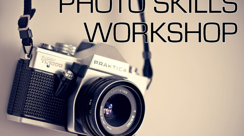 Photography Skills Workshop $25 Oct. 12