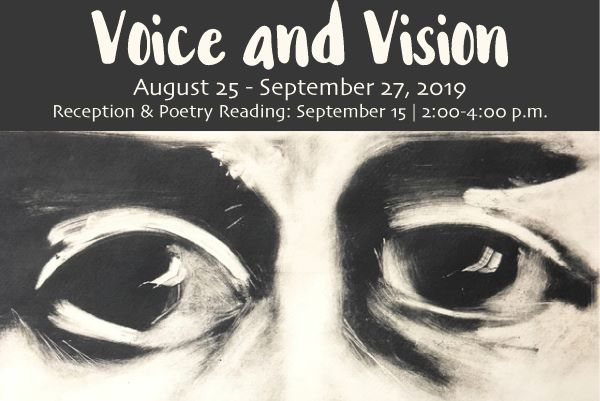 Voice and Vision Exhibit : Aug 25-Sep 27