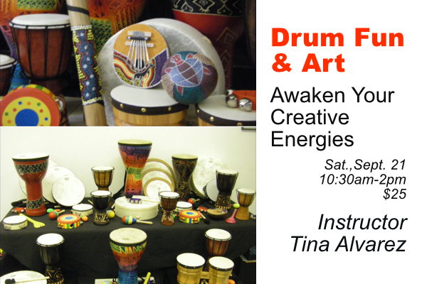 Drum Fun & Art: Awaken Your Creative Energies Sept. 21