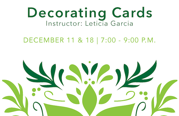 Decorating Cards Dec 11 & 18