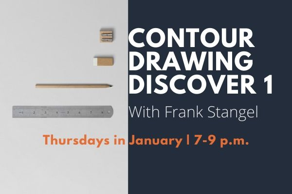 Contour Drawing Discovery 1 with Frank Stangle: Thursday classes in January