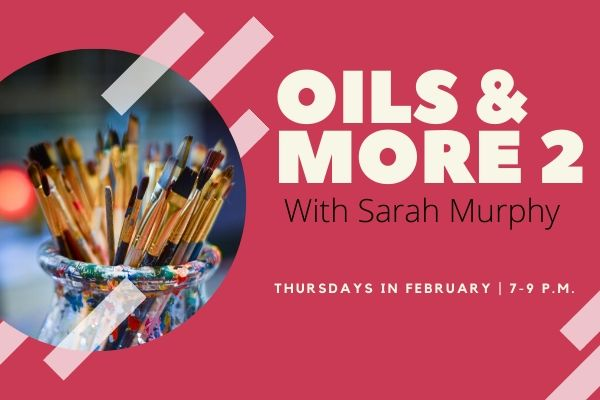 Oils 2 with Sarah Murphy: Thursday classes in February